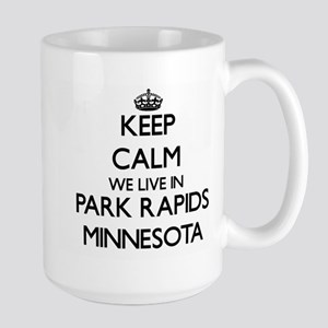 Keep calm we live in Park Rapids Minnesota Mugs