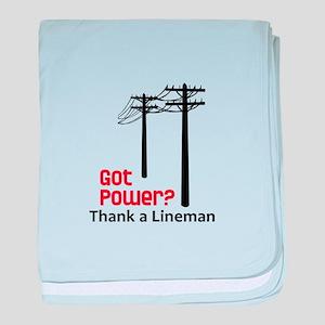 Got Power ? Thank A Lineman baby blanket