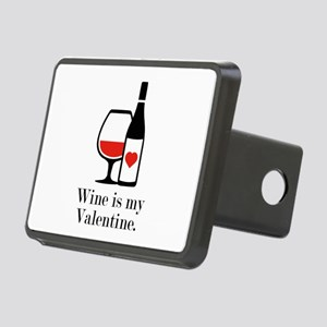 Wine Is My Valentine Rectangular Hitch Cover