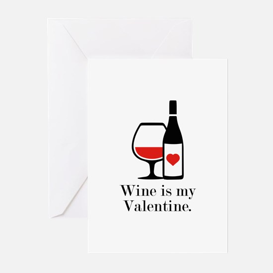 Wine Is My Valentine Greeting Cards (Pk of 20)