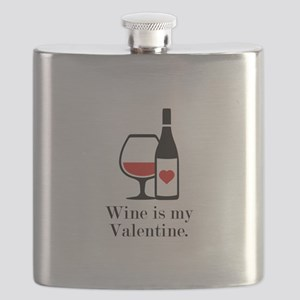 Wine Is My Valentine Flask