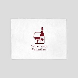 Wine Is My Valentine 5'x7'Area Rug