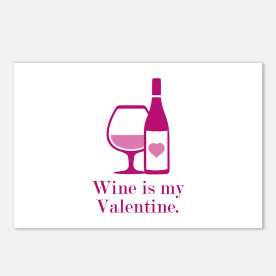 Wine Is My Valentine Postcards (Package of 8)