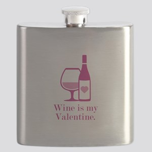 Wine Is My Valentine Flask
