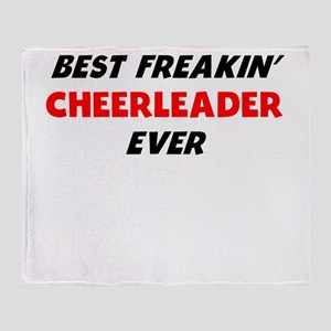 Best Freakin Cheerleader Ever Throw Blanket