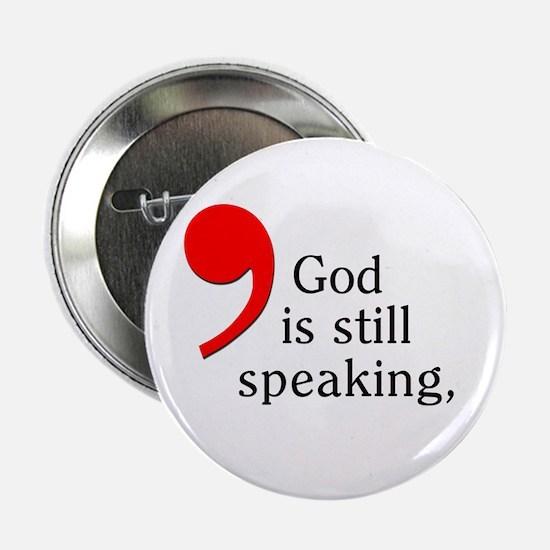 God is Still Speaking Button