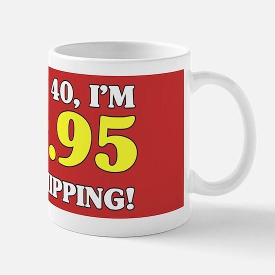 40th Birthday Gag Mugs