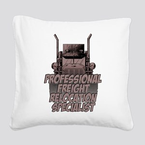 Professional Freight Relocat Square Canvas Pillow