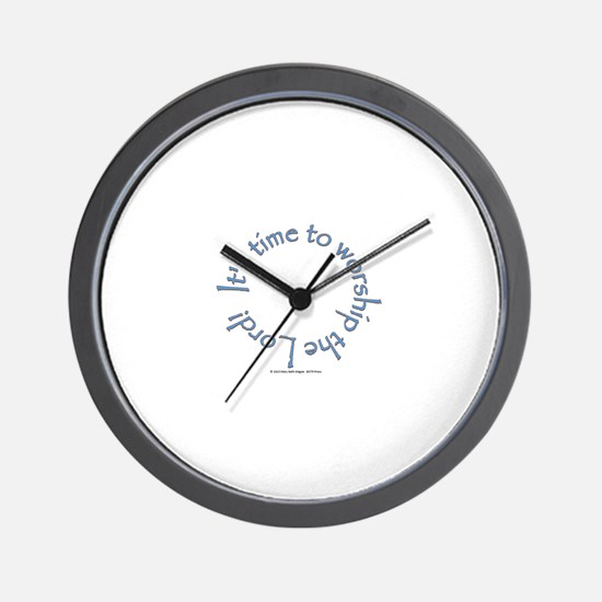 It's Time to Worship Blue Wall Clock