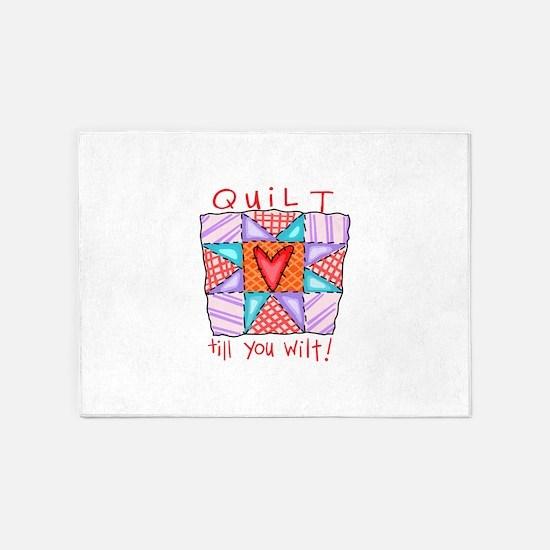 Quilt Till You Wilt! 5'x7'Area Rug