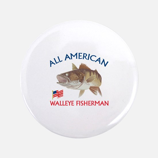 """AMERICAN WALLEYE FISHERMAN 3.5"""" Button"""