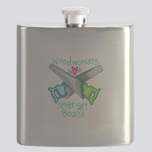 Wood Workers Never Get Board Flask