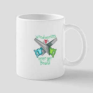 Wood Workers Never Get Board Mugs