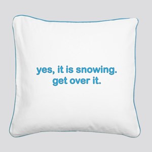 Yes, Snow Square Canvas Pillow