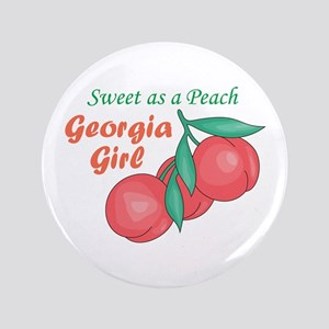 "Sweet As A Peach Georgia Gire 3.5"" Button"