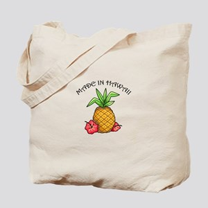 made in Hawaii Tote Bag