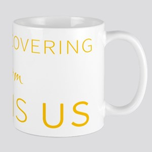 Still Recovering from This is Us Mugs