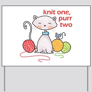 KNIT ONE PURR TWO Yard Sign
