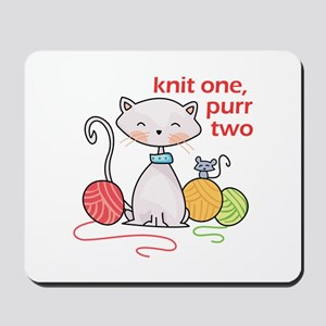 KNIT ONE PURR TWO Mousepad