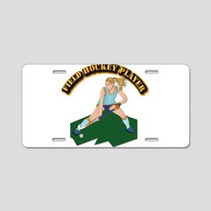 Field Hockey Player with Te Aluminum License Plate