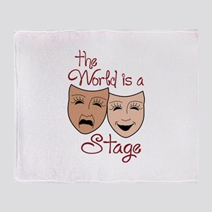 THE WORLD IS A STAGE Throw Blanket