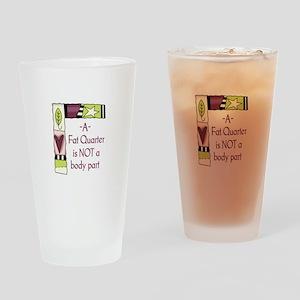 A FAT QUARTER Drinking Glass