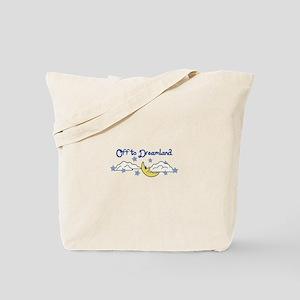 OFF TO DREAMLAND Tote Bag