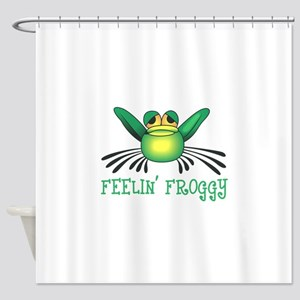 FEELIN FROGGY Shower Curtain