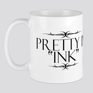 Pretty in Ink Mug