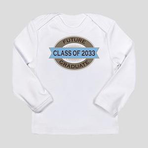 Class of 2033 Future Graduate Long Sleeve T-Shirt