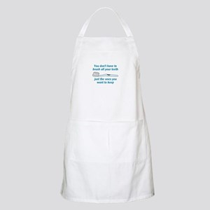BRUSH ALL YOUR TEETH Apron