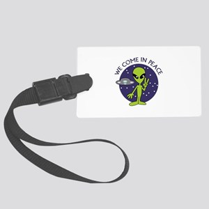 WE COME IN PEACE Luggage Tag