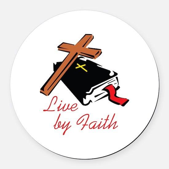 LIVE BY FAITH Round Car Magnet