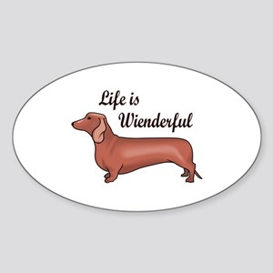 LIFE IS WIENDERFUL Sticker