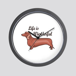 LIFE IS WIENDERFUL Wall Clock