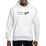 Fueled by Broccoli Hooded Sweatshirt