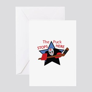THE PUCK STOPS HERE Greeting Cards