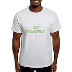 Quit Beanabitch Light T-Shirt