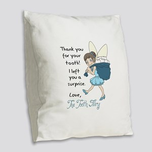 LETTER FROM TOOTH FAIRY Burlap Throw Pillow