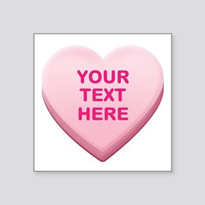"Pink Custom Candy Heart Square Sticker 3"" x 3"""