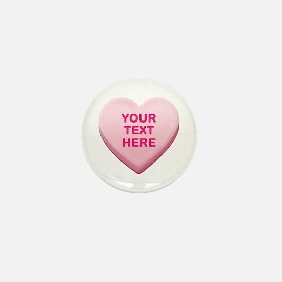 Pink Custom Candy Heart Mini Button