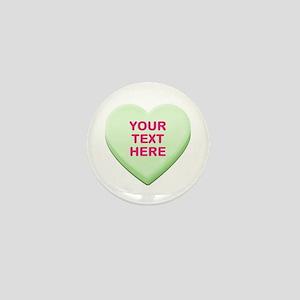 Green Custom Candy Heart Mini Button