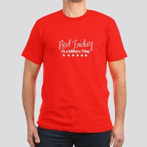Red Friday Military Thing T-Shirt