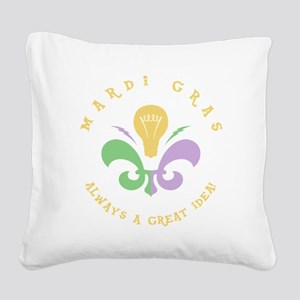 Mardi Great Idea Square Canvas Pillow