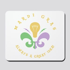Mardi Great Idea Mousepad