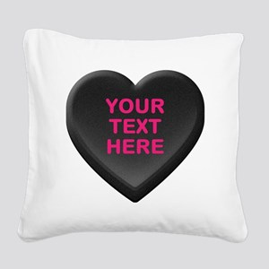 Black Custom Candy Heart Square Canvas Pillow