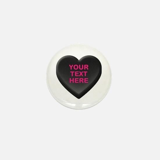 Black Custom Candy Heart Mini Button