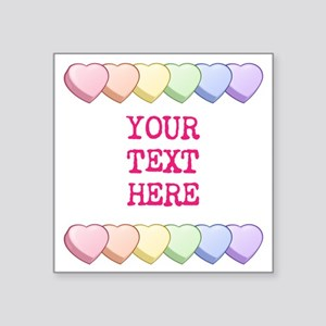 "Custom Rainbow Candy Hearts Square Sticker 3"" x 3"""