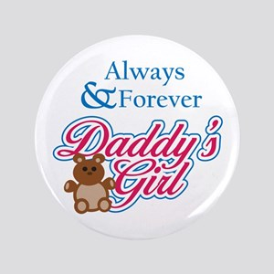 "ALWAYS AND FOREVER 3.5"" Button"