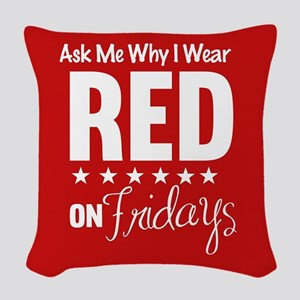 Ask Me Why I wear Red Woven Throw Pillow